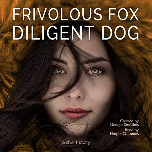 Frivolous Fox Diligent Dog Titelbild