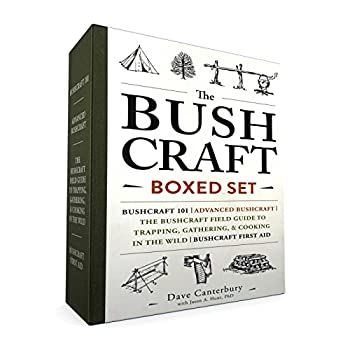 The Bushcraft Boxed Set  Bushcraft 101  Advanced Bushcraft  The Bushcraft Field Guide to Trapping Gathering & Cooking in the Wild  Bushcraft First Aid