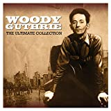 The Ultimate Collection von Woody Guthrie