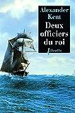 Deux officiers du roi - Une aventure de Richard Bolitho (Libretto) - Format Kindle - 7,49 €