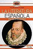 La Literatura española en 100 preguntas (100 Preguntas Esenciales)
