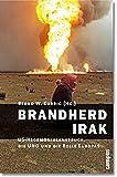 Bernd W. Kubbig: Brandherd Irak US-Hegemonieanspruch, die UNO und die Rolle Europas