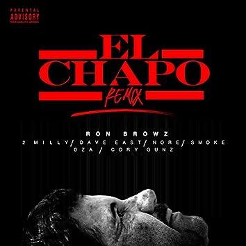 El Chapo (Remix) [feat. 2 Milly, Dave East, N.O.R.E., Smoke DZA & Cory Gunz]