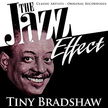 The Jazz Effect - Tiny Bradshaw