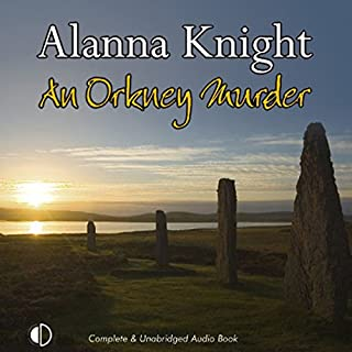 An Orkney Murder                   Autor:                                                                                                                                 Alanna Knight                               Sprecher:                                                                                                                                 Hilary Neville                      Spieldauer: 7 Std. und 15 Min.     3 Bewertungen     Gesamt 4,3
