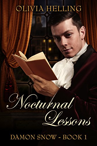 Nocturnal Lessons: A Gay Historical Fantasy (Damon Snow #1) (English Edition)