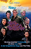 The Tribe: Ein Neuanfang