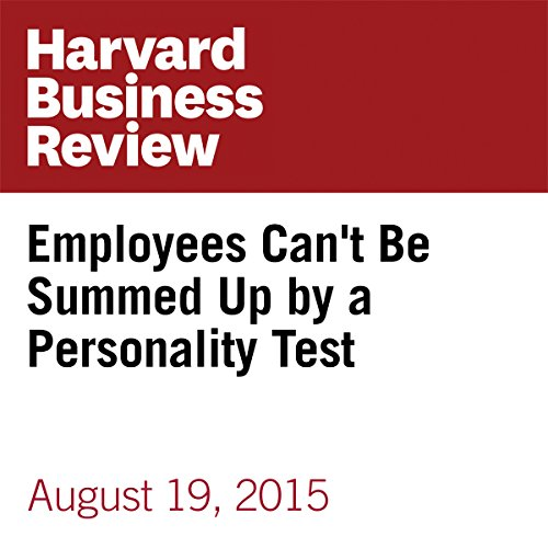 Employees Can't Be Summed Up by a Personality Test audiobook cover art