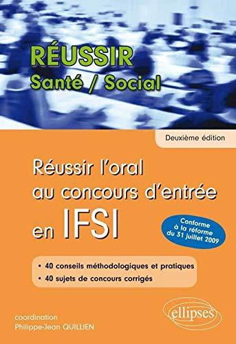 R ussir l Oral au Concours d Entr e en IFSI