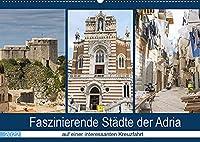 Faszinierende Staedte der Adria (Wandkalender 2022 DIN A2 quer): Staedte voller Geschichte, historischer Gebaeude und interessanter Architektur (Monatskalender, 14 Seiten )