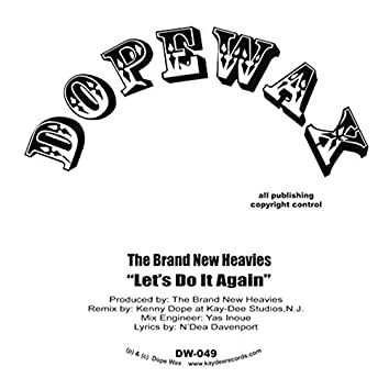 Let's Do It Again (Kenny Dope Remixes)