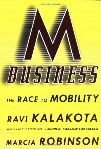 M-Business, The Race to Mobility (Brill's Japanese Studies Library, Band 15)
