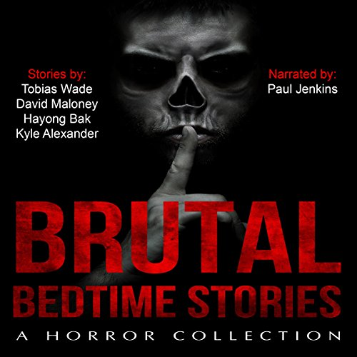 Brutal Bedtime Stories audiobook cover art