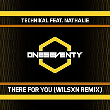 There For You (WILSXN Remix)
