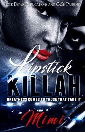 Lipstick Killah: Greatness Comes to Those Who Take It: Volume 1