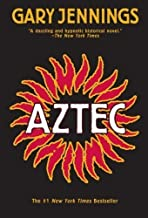 Aztec 1st (first) Edition by Jennings, Gary [2007]