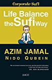 Life Balance The Sufi Way