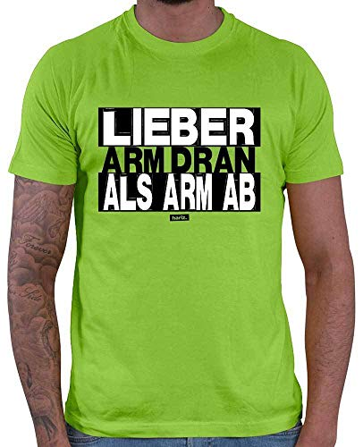 HARIZ Herren T-Shirt Lieber Arm Dran Als Arm Ab Sprüche Schwarz Weiß Inkl. Geschenk Karte Hell Grün 3XL