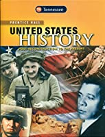 TENNESSEE Edition Prentice Hall United States History Post-Reconstruction to the Present 0133284549 Book Cover