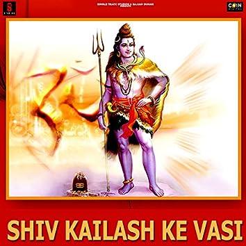 Shiv Kailash Ke Wasi