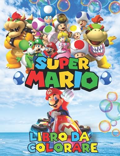 super Mario libro da colorare: fantastico libro da colorare per ragazzi, ragazze, bambini piccoli, bambini in età prescolare, +60 illustrazioni esclusive