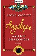 Angélique - Am Hof des Königs Gebundene Ausgabe