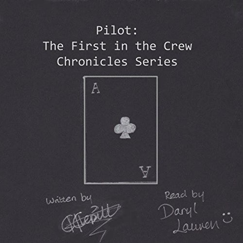Couverture de Pilot: The First in the Crew Chronicles Series