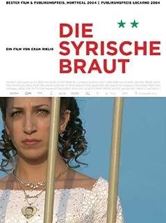 The Syrian Bride Movie Poster (27 x 40 Inches - 69cm x 102cm) (2004) German -(Hiam Abbass)(Makram Khoury)(Clara Khoury)(Ashraf Barhom)(Eyad Sheety)