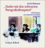 'Nieder mit den schwarzen Paragrafenhengsten!': Zeichnungen aus deutschen Gerichten 1963-1999
