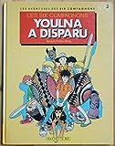 Youlna a disparu (Les Six Compagnons)