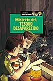 Misterio del tesoro desaparecido (Los tres investigadores 5): Los tres investigadores (5)