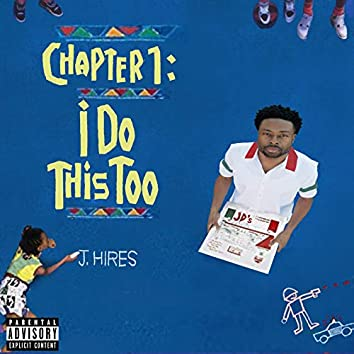 Chapter 1: I Do This Too