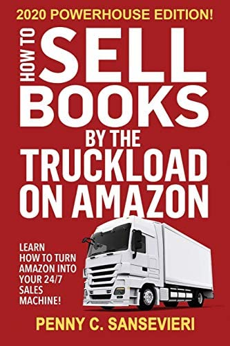 How to Sell Books by the Truckload on Amazon 2020 Powerhouse Edition Learn how to turn Amazon product image