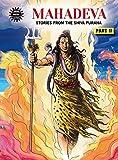 Mahadeva - Shiva And Shakti (English Edition)