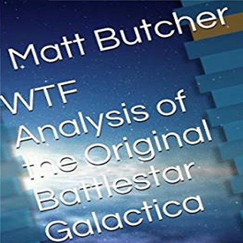 WTF Analysis of the Original Battlestar Galactica audiobook cover art