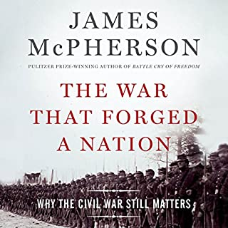 The War That Forged a Nation cover art