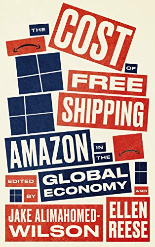 The Cost of Free Shipping: Amazon in the Global Economy (Wildcat) (English Edition)