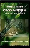 Cassandra: Lila und aus Seide 2 (Leon Ludwig)