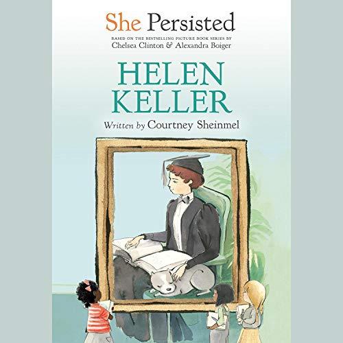 She Persisted: Helen Keller cover art