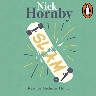Slam                   By:                                                                                                                                 Nick Hornby                               Narrated by:                                                                                                                                 Nicholas Hoult                      Length: 7 hrs and 13 mins     183 ratings     Overall 3.9