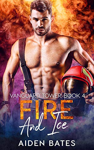 Fire And Ice (Vanguard Towers Book 4) (English Edition)