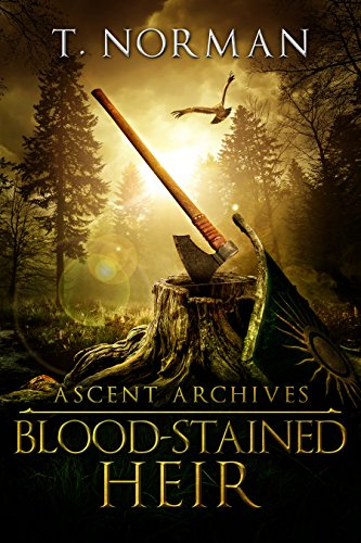 Blood-Stained Heir (Ascent Archives Book 1)