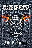 Blaze of Glory: A Bubba the Monster Hunter Novella