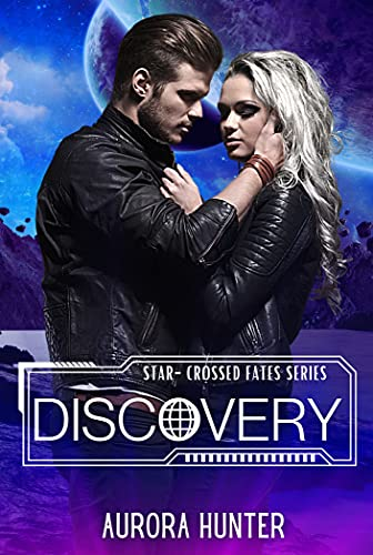 Discovery (Star-Crossed Fates Book 1) (English Edition)