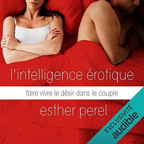 Couverture de L'intelligence érotique