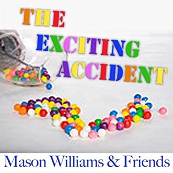 The Exciting Accident (feat. Rick Cunha, Byron Berline, Hal Blaine & Don Whaley)