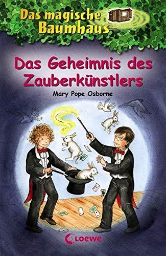 Das magische Baumhaus 48 - Das Geheimnis des Zauberkünstlers: Kinderbuch über den Zauberer Harry Houdini für Mädchen und Jungen ab 8 Jahre
