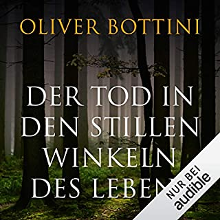 Der Tod in den stillen Winkeln des Lebens                   By:                                                                                                                                 Oliver Bottini                               Narrated by:                                                                                                                                 Wolfgang Wagner                      Length: 11 hrs and 53 mins     Not rated yet     Overall 0.0