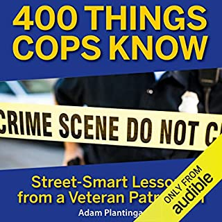 Page de couverture de 400 Things Cops Know: Street-Smart Lessons From a Veteran Patrolman