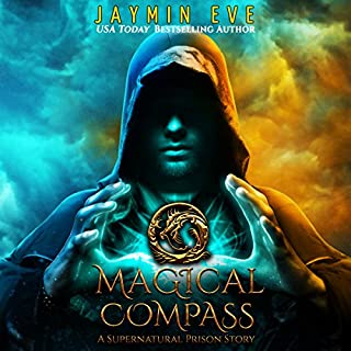 Magical Compass: A Supernatural Prison Story cover art